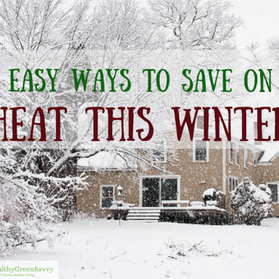 Easy Energy Saving Tips ~ Winter Edition