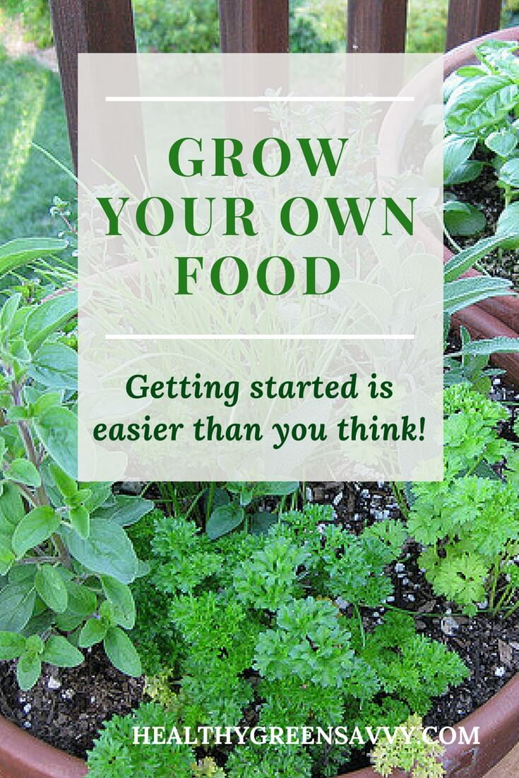Growing Your Own Food Is Easier Than You Think!