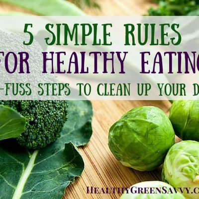 Healthy Eating 101: 5 Simple Rules for Healthy Food