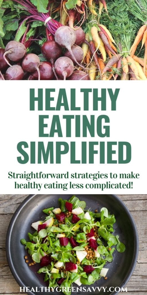healthy eating habits -- pin with photos of root vegetables and a salad with title text