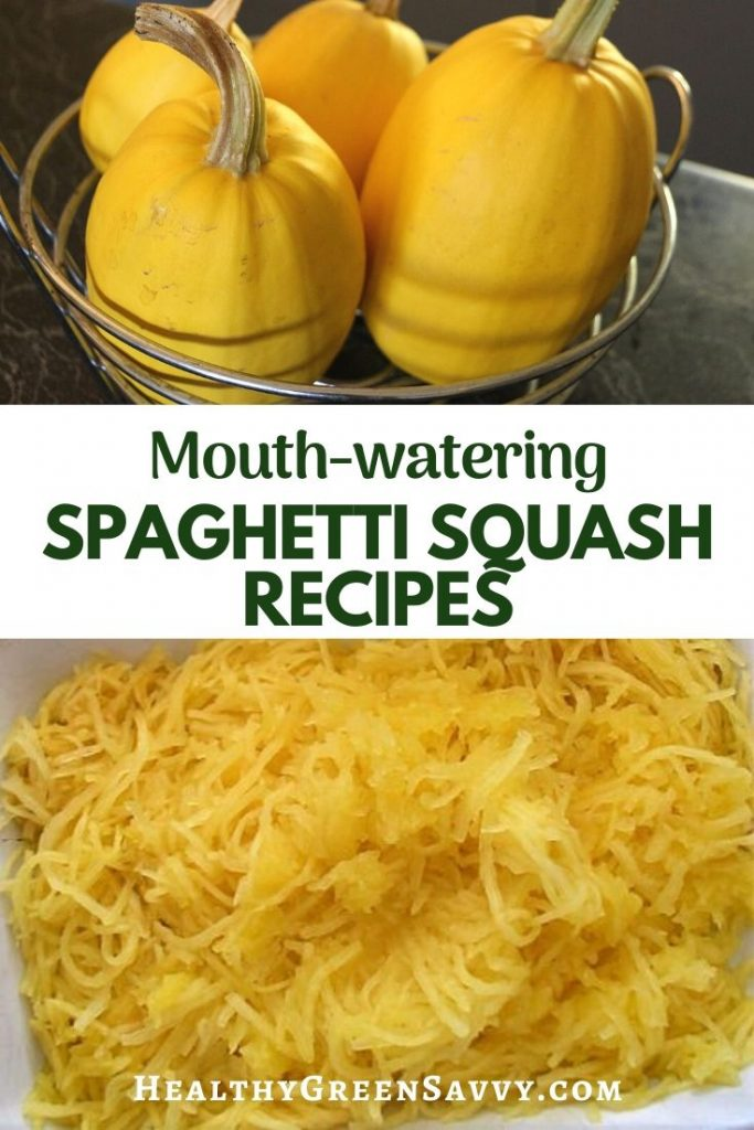 pin with title text and photos of spaghetti squashes in basket and plate of cooked spaghetti squash