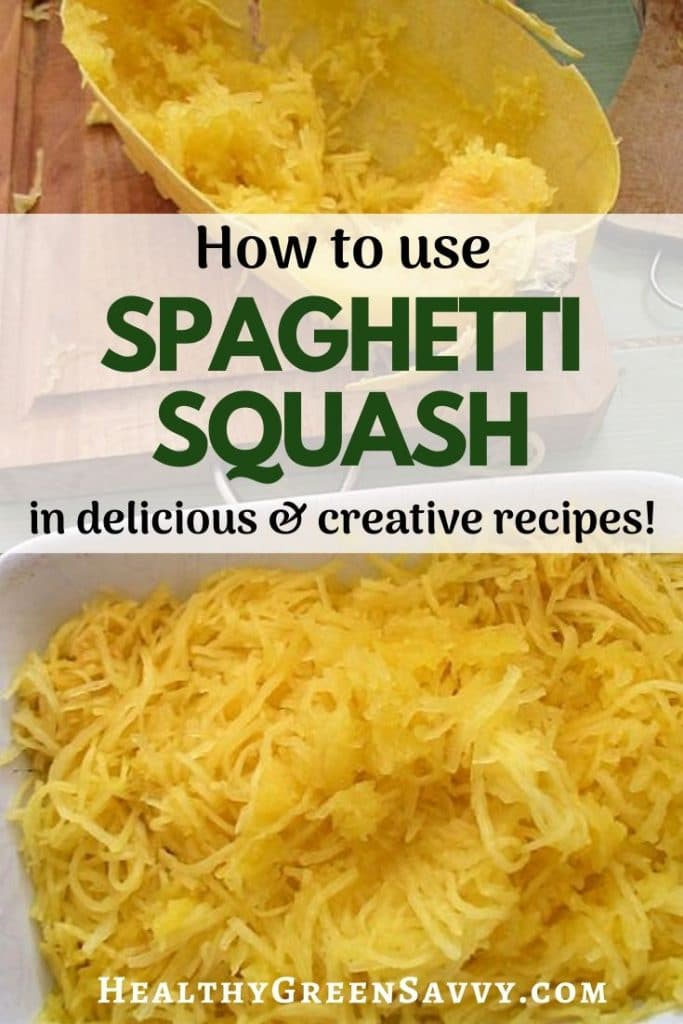 pin with title text and closeup of cooked spaghetti squash