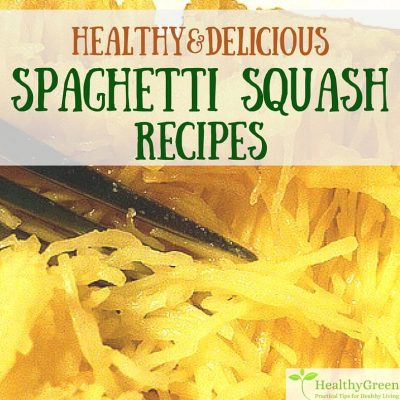 Spaghetti Squash Recipes ~ Delicious, Healthy, Low Carb, Gluten Free