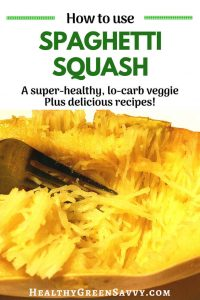 healthy spaghetti squash recipes -- pin with closeup of cooked spaghetti squash and title text