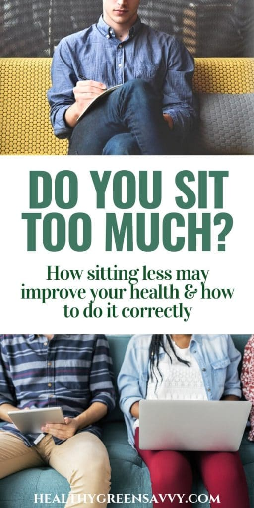 is sitting bad for you? pin with title text and photos of people sitting