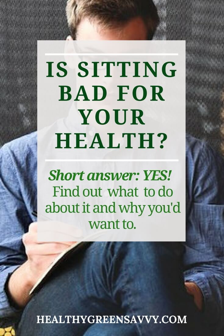 Is Sitting Bad for You? Avoiding Sitting Disease