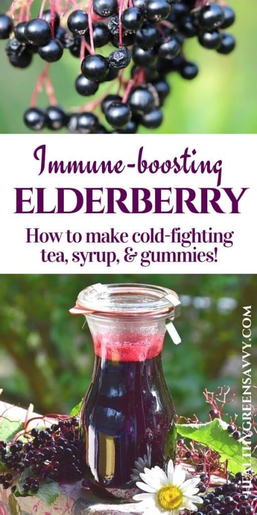 Benefits of elderberries -- pin with image of elderberries on branch and syrup in jar