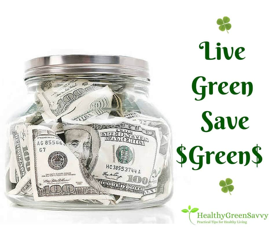 Go Green to Save Money & the Planet!