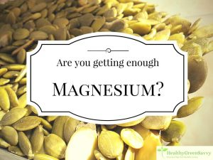 magnesium benefits & foods high in magnesium -- cover photo with pumpkin seeds