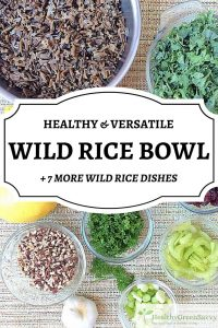 Wild rice recipes ~ Wild rice is a healthy and versatile ingredient that makes this easy recipe taste terrific! A satisfying and adaptable bowl for meatless meals or make-ahead lunches. Get to know this delicious, healthy, and versatile ingredient. Technically not a grain, it's a terrific addition to any meal. #healthyrecipes #glutenfree #wildrice #grainfree #sidedish #veganprotein