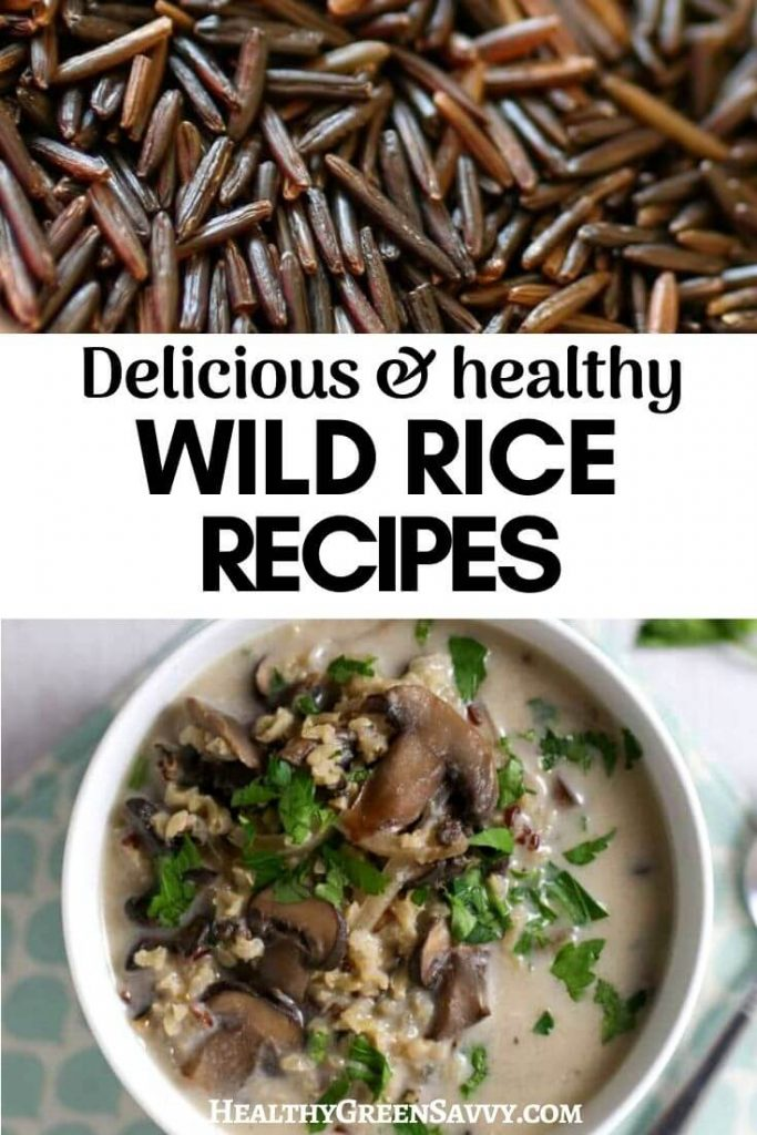 Pin with title text and photos of  loose uncooked wild rice and bowl of wild rice mushroom soup