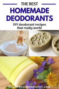 DIY deodorant recipes from savvy green bloggers! Easy homemade deodorant recipes to save money, reduce chemical exposure and cut waste. #homemadebodycare #DIYdeodorant #homemadedeodorant #naturaldeodorant #nontoxic #healthy #naturalliving #healthyliving