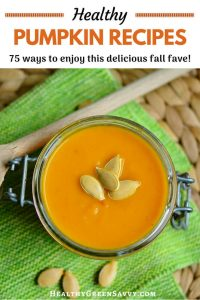 Healthy pumpkin recipes -- pin with photo of pumpkin soup with title text