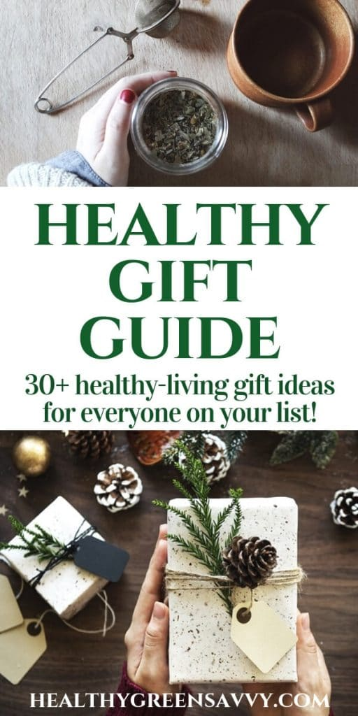 healthy gifts - pin with title text and photos of homemade presents