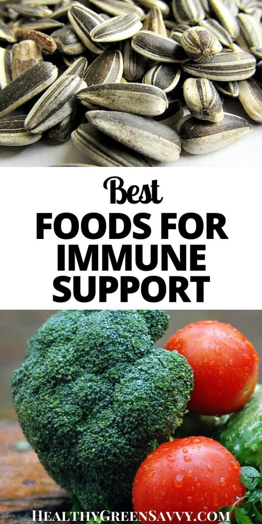 pin with title text and photos of sunflower seeds and immune supporting vegetables (broccoli, peppers, tomatoes)