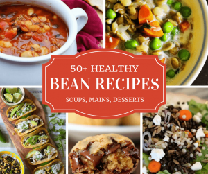 Healthy bean recipes -- cover with photos of bean soups, tacos, salad and cookies
