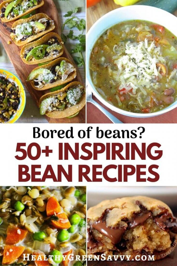 pin with title and photos of bean tacos, soup, lentil stew, and chickpea chocolate chip cookie