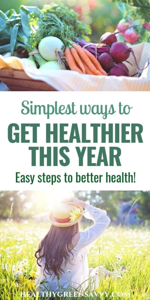 live healthier -- pin with photo of basket of vegetables and woman sitting in sunshine