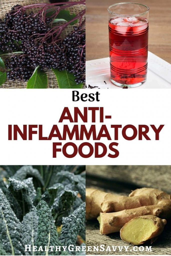 pin with photos of anti inflammatory food (elderberries, hibiscus, kale, ginger) with title text
