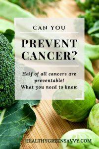 Cancer prevention: Up to HALF of all cancers are preventable with savvy lifestyle choices. Find out what you need to know to cut your risk. Click to read more or pin to save for later.