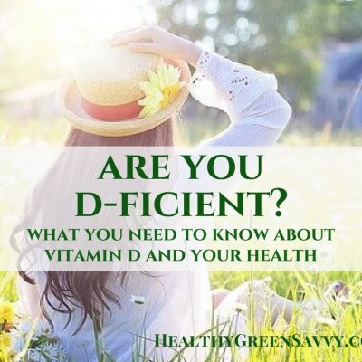Are You D-ficient? How to Get Enough Vitamin D