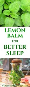 Uses for lemon balm: Lemon balm is an amazing herb that deserves a place in your garden and herbal remedy arsenal. | lemon balm uses | #medicinalplants | sleep tea | #herbalremedies | natural remedies | #bettersleep