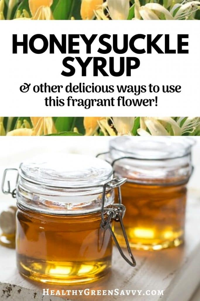 pin with photo of honeysuckle syrup