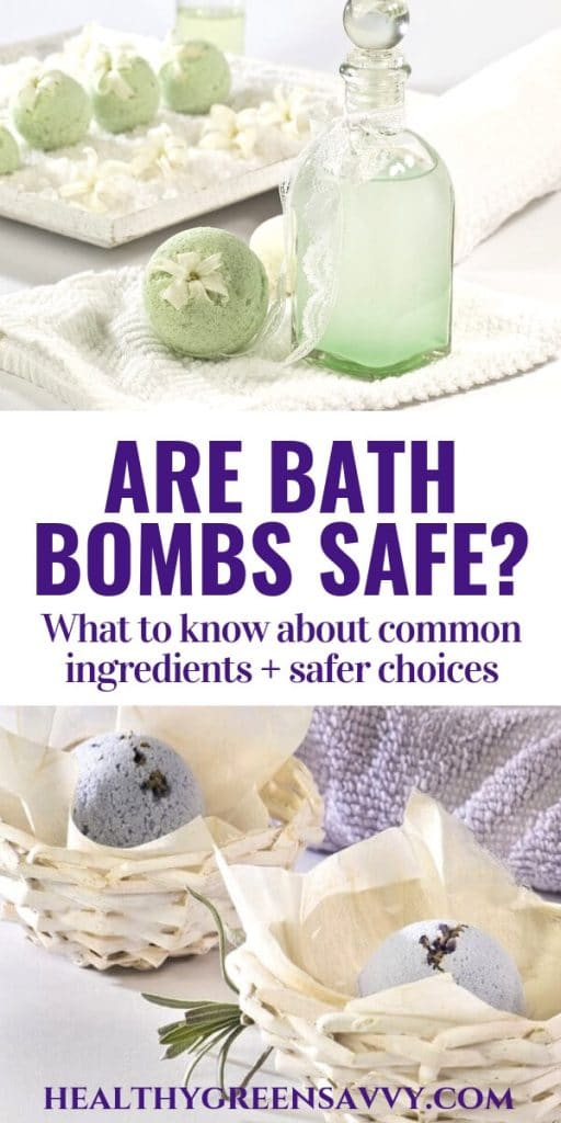 Are bath bombs safe? -- pin with title text and photos of bath bombs