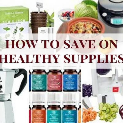 How to Save on Healthy Products