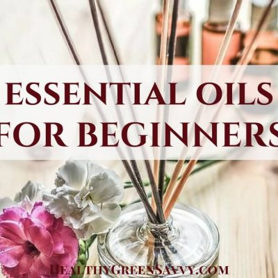 Beginners Guide to Essential Oils ~ Relieve Stress, Pain & More!