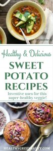 Health benefits of sweet potatoes can be gotten in so many delicious ways! Check out these incredible sweet potato recipes for everything from dip to dessert. SO yummy! | #healthyrecipes | sweet potato recipes | #healthyfood |