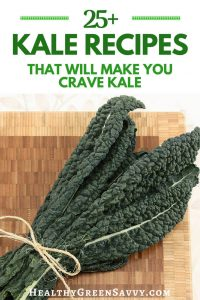 healthy kale recipes -- pin with title text and photo of bunch of dino kale