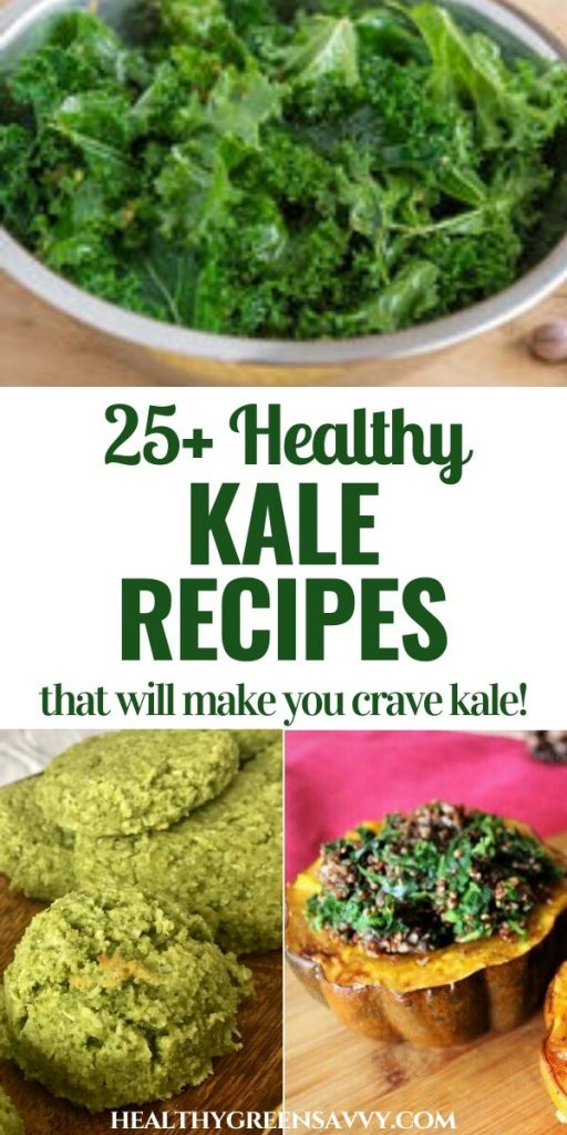 pin with title text and photos of healthy kale recipes (prepped kale in bowl, kale cookies, and stuffed squash with kale)