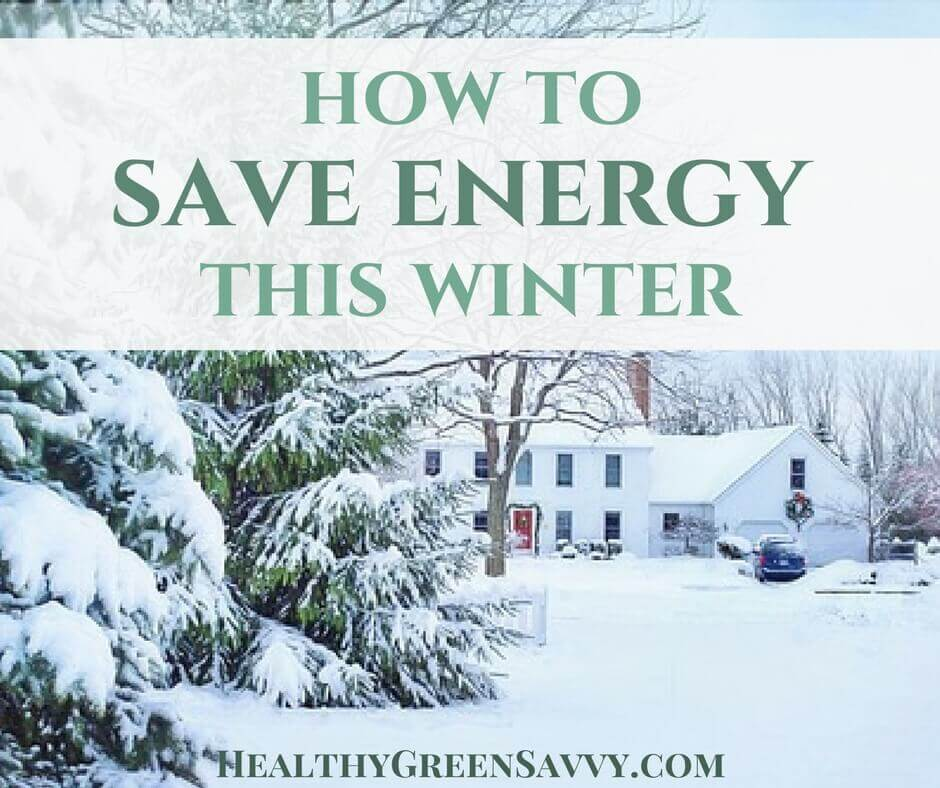 How to Save Energy (and Cash!) This Winter