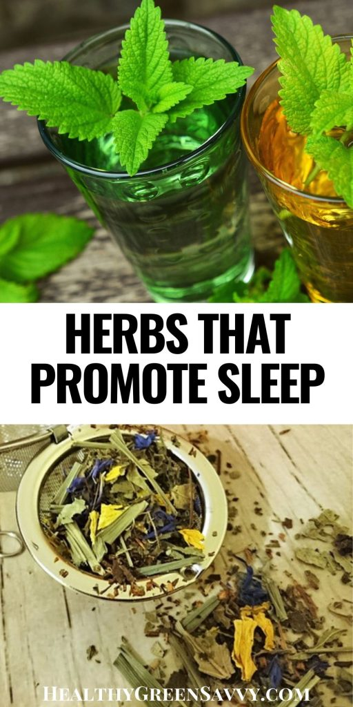 herbs for sleep pin with title text and photos of fresh herbs in glasses and tea infuser filled with dry herbs