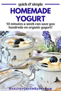 Homemade yogurt, how to make yogurt -- pin with text overlay showing pots of yogurt parfait