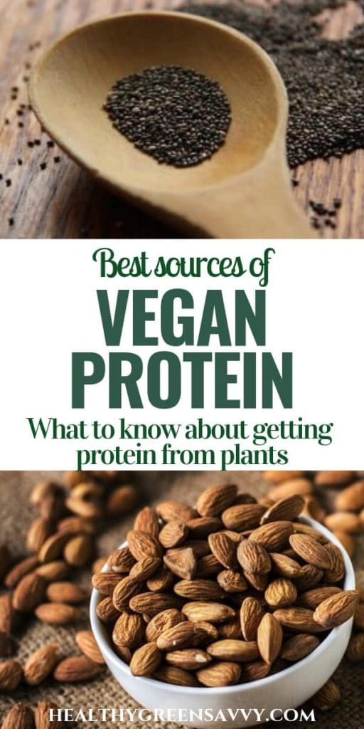 Vegan protein sources -- pin with photos of chia seeds and almonds and title text