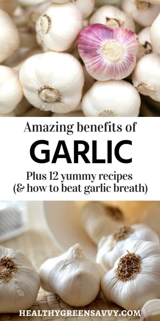 health benefits of garlic -- pin with text showing garlic bulbs