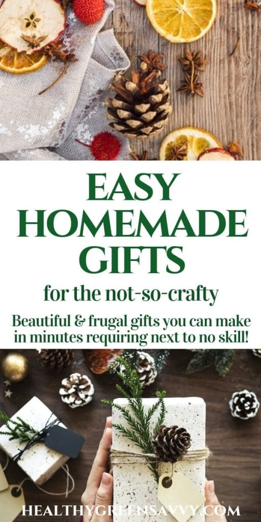 easy homemade gifts -- pin with title text and phots of pinecones, greens, wrapped gift