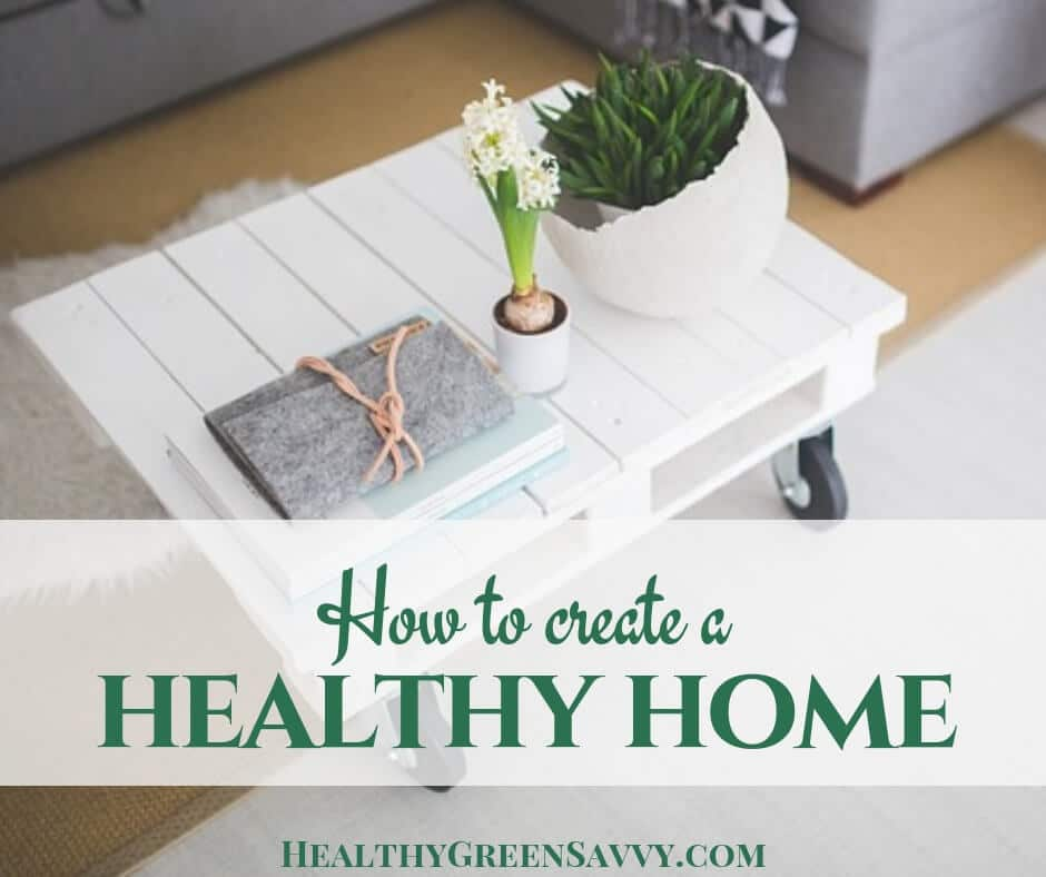 healthy home -- photo of coffee table with plants with title text overlay