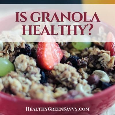 Is Granola Good For You -- cover with photo of bowl of granola and title tex overlay