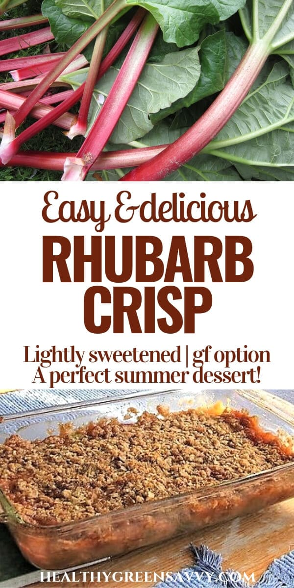 pin with photo of rhubarb stalks and crisp in pan with title text