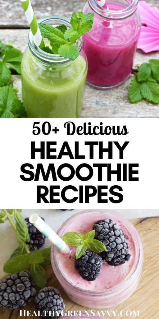 pin with title text and photos of easy healthy smoothies