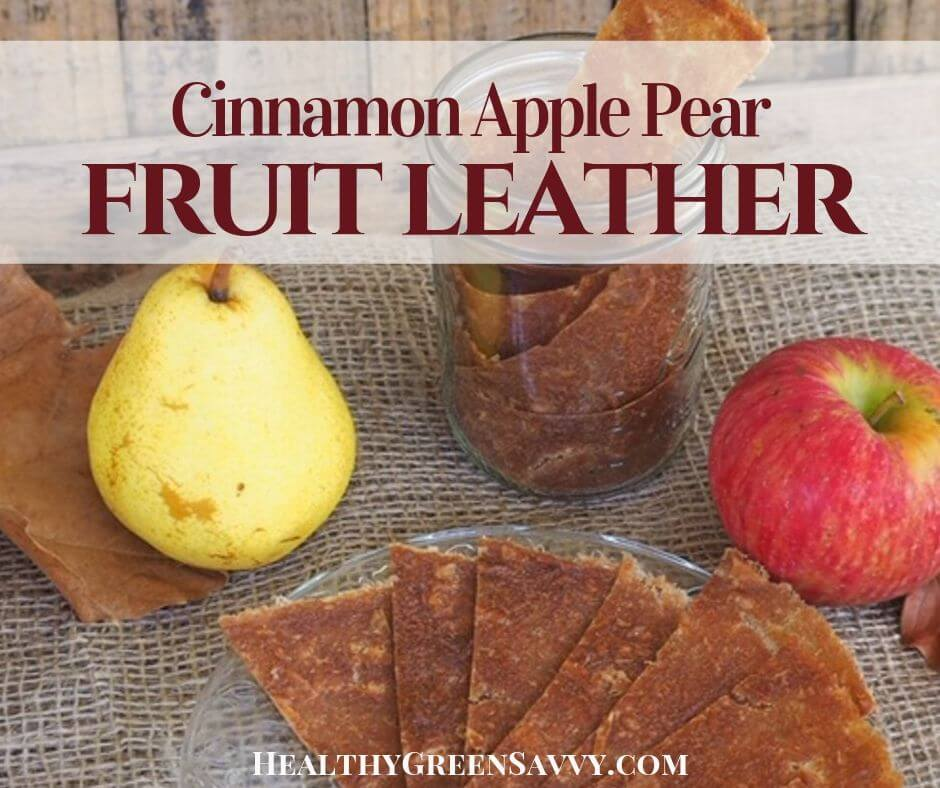 3-Ingredient Apple Pear Fruit Leather Recipe!