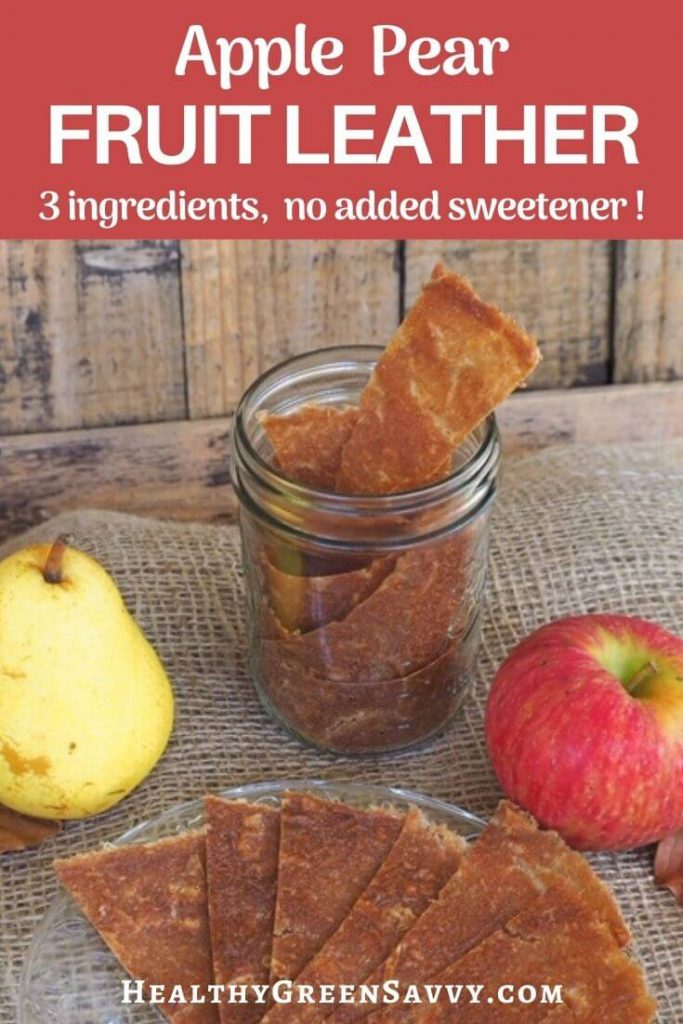 pin with title text and photo of apple pear fruit leather pieces in jar and on plate
