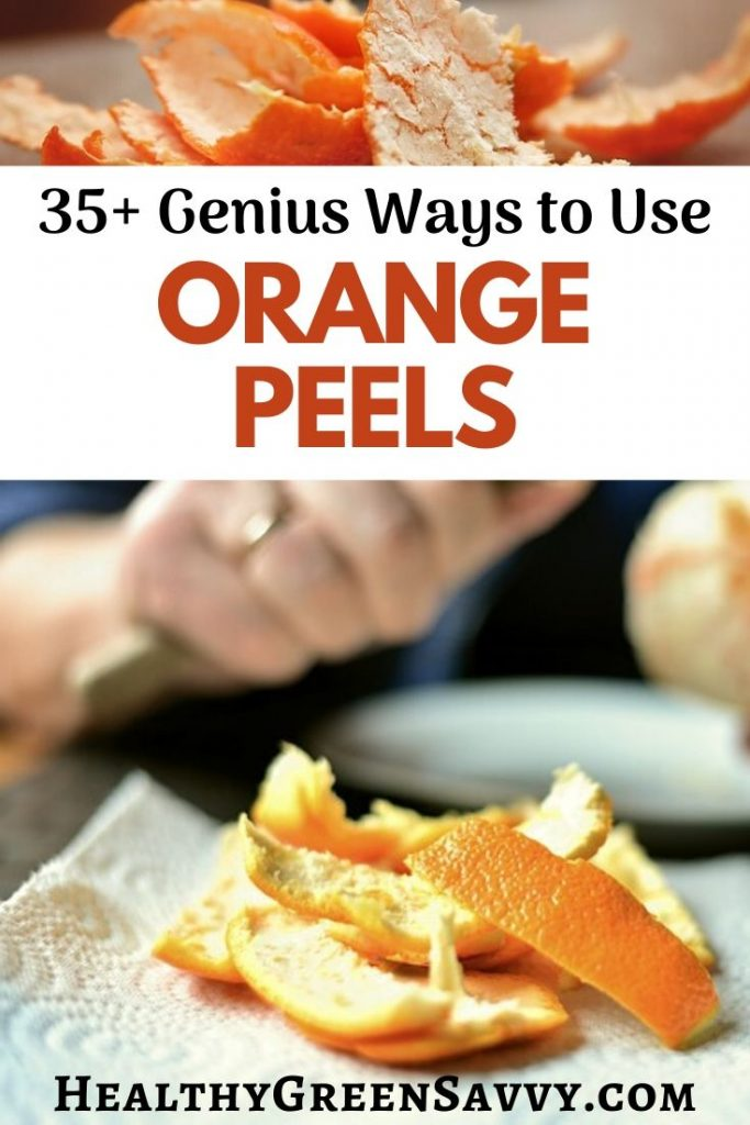 pin with photos of orange peels uses and someone peeling oranges plus title text