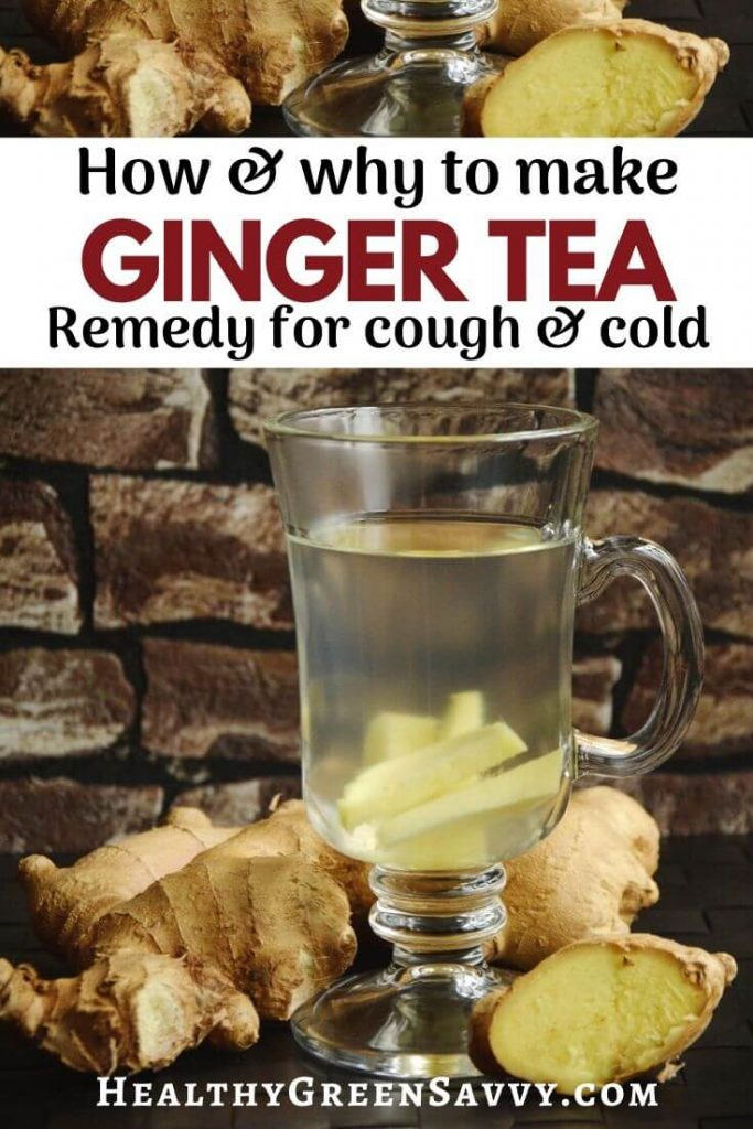 pin with title text and photo of ginger root and ginger tea brewing