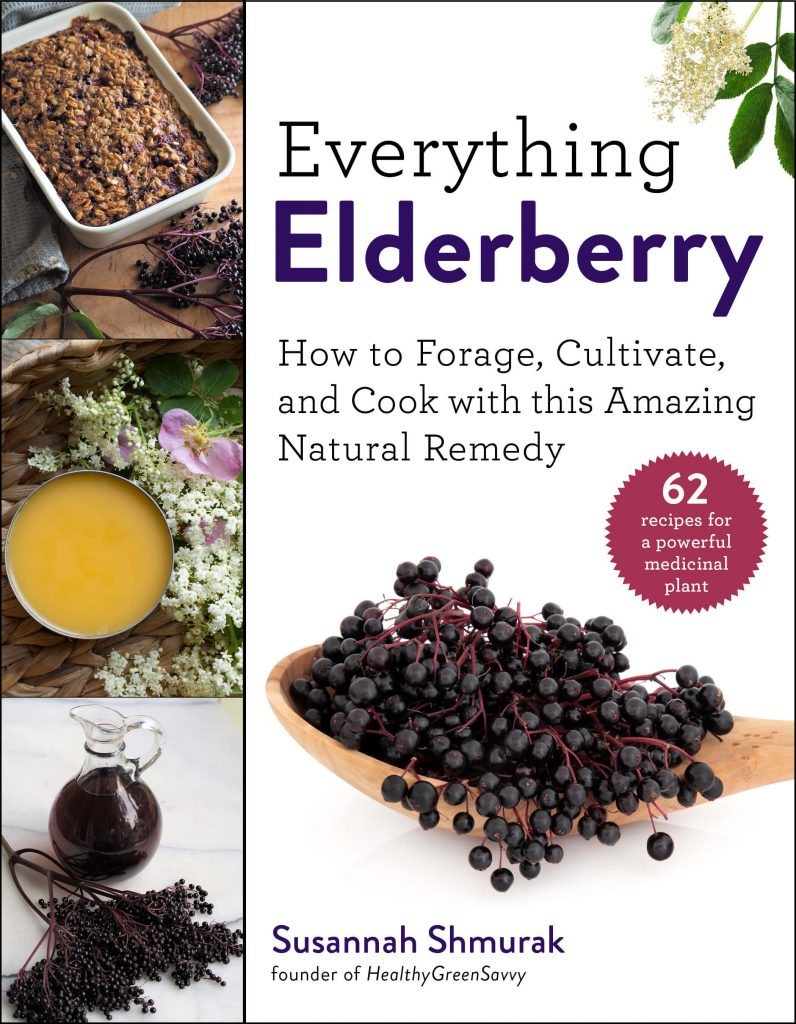 photo of book cover for Everything Elderberry, which covers uses for elderberries and elderflowers, growing and foraging information, and more than 60 recipes