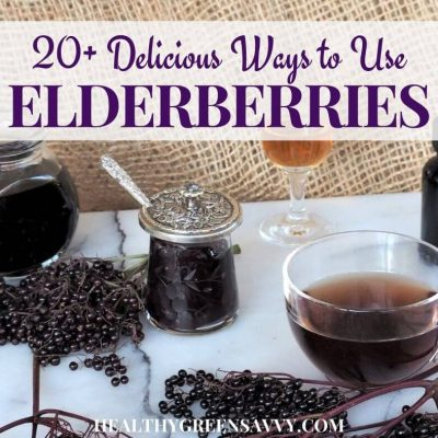 cover photo of ways to to use elderberry, including jam, syrup, tea, and tincture with title text overlay