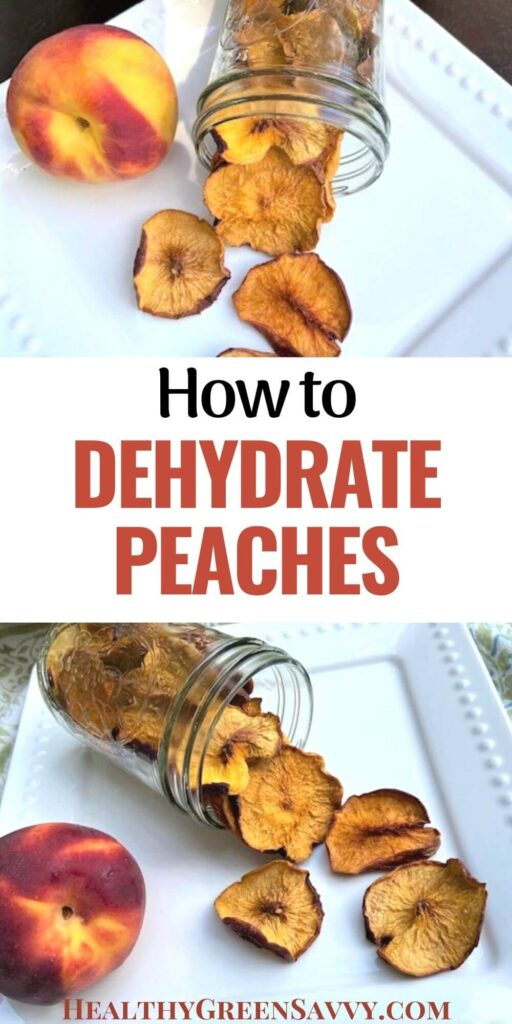 pin with photos of dehydrated peaches and title text